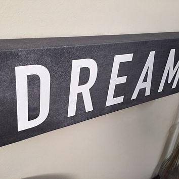 DREAM Wall Art Canvas, Wall Decor, Home Decor, Canvas Art, Dream Print, Wall Sign, Home Signs, Kids Decor, Kids Room, Office Decor