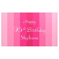 Personalized 95th Birthday Sign Pink Stripes