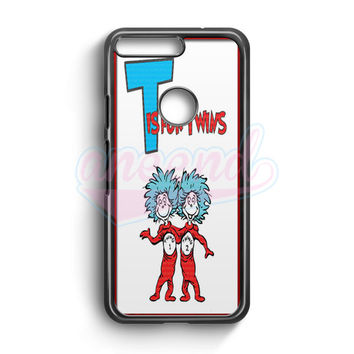 Thing 1 And Thing 2 Google Pixel Case | aneend.com