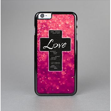 The Love is Patient Cross over Unfocused Pink Glimmer Skin-Sert Case for the Apple iPhone 6 Plus
