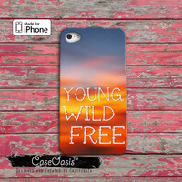 Young Wild And Free Quote Sunset Tumblr Cute iPhone 4 and 4s Case iPhone 5 and 5s and 5c Case And Wallet Style and iPhone 6 and 6 Plus +