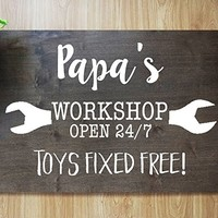 CHRISTMAS FAST SHIPPING- GRANDPA DADDY GARAGE SIGN GIFT : Papa's (Or your choice of Title) Workshop Open 24/7 Toys Fixed Free!#M05