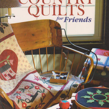 Country Quilts for Friends book by Margaret Peters and Anne Sutton 18 quilt patterns + more for all seasons with removeable UNCUT templates