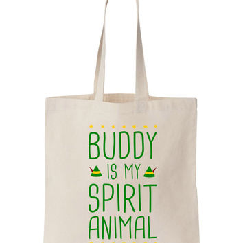 Buddy Is My Spirit Animal Christmas Tote Bag