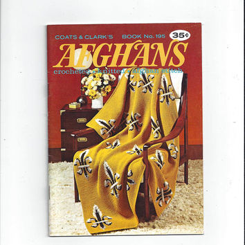 1969 Afghans Patterns, Coats & Clark's Book 195, Fleur-de-Lis, Sculptured Chevron, Cables, Mock Aran, Granny Garden, Vintage Craft Book