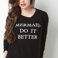 Mermaid Do It Better Hacci Sweatshirt
