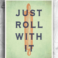 Kitchen Themed Art: Just Roll With It
