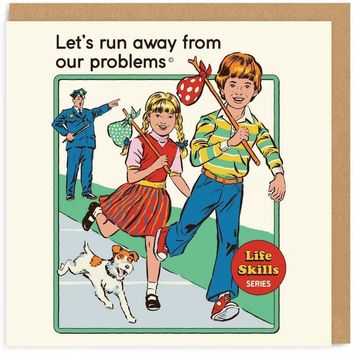 Let's Run Away From Our Problems Retro Card