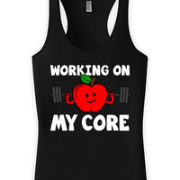 Funny Workout Tank Working On My Core Workout Clothing Racer Back Tank American Apparel Fitness Tops Gym Gifts Ladies Tank Tops WT-179