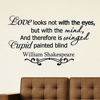 WALL DECAL VINYL STICKER WILLIAM SHAKESPEARE QUOTE LOVE LOOKS BEDROOM DECOR SB33