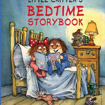 Little Critter's Bedtime Storybook (Little Critter)