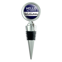 William Hello My Name Is Wine Bottle Stopper