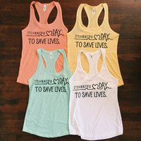 It's A Beautiful Day To Save Lives Women Tank Top - Grey's Anatomy Shirt - Women Tank Top - Work Out Tank Top Summer Tank Top - Quote On It