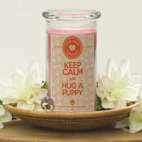 Keep Calm And Hug A Puppy - Keep Calm Candles
