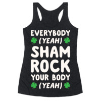 EVERYBODY SHAMROCK YOUR BODY RACERBACK TANK