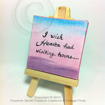 Quote Art Canvas Quote Art Canvas Quotes Heaven Quote Mini Oil Painting Original Art Small Painting Mini Painting Quotes Quotation Desk Art