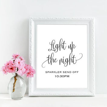 Light up the night sign, Light the night sign, Sparkler send off sign for wedding, Custom printable wedding sign, Rustic wedding decorations