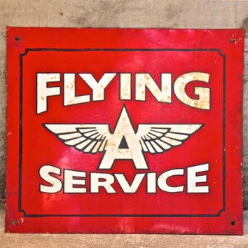 Flying A Service Sign