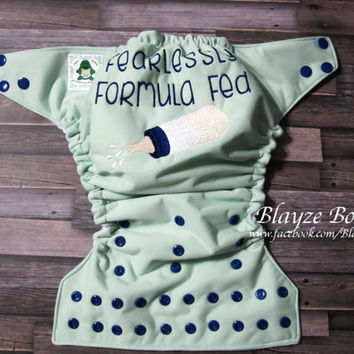 READ TO ORDER Fearlessly Formula Fed One Size Pocket Diaper Or Diaper Cover
