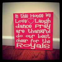 In This Home....Royals 12x12 Wood Sign