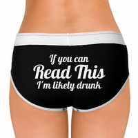 if you can read this i'm drunk panties underwear