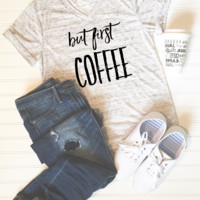 But First Coffee Graphic Tee