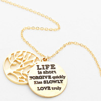 """Life Is Short, Forgive Quickly, Kiss Slowly, Love Truly"" Gold Tree Of Life Necklace Necklace"