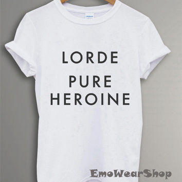 Hot Lorde Pure Heroine Shirt Black and White T Shirt HL-12