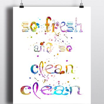 So fresh And So Clean Clean Art Print - Unframed