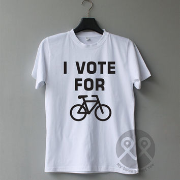 I Vote for BIKE hipster t shirt tumblr shirt graphic tee unisex t-shirt cool quote
