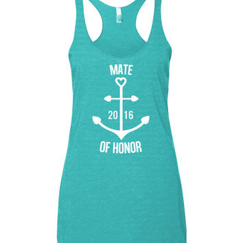 Mate of Honor 2016 Bachelorette Tank Tops