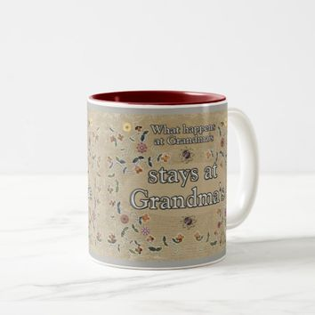 What happens at Grandma's -Coffee Cup