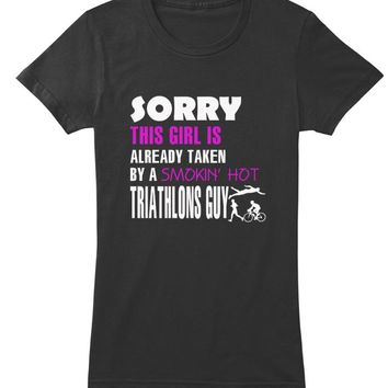 Triathlons Shirt-Already taken A Guy