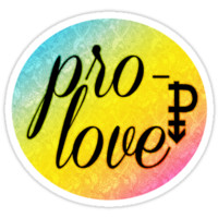 Pro- Love - Pansexual by queenbeedigital