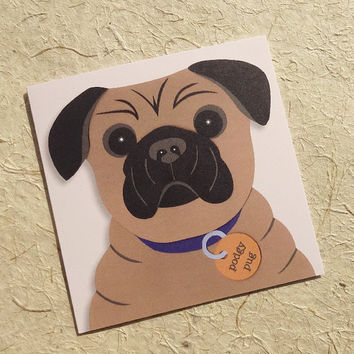 Dog greeting card, podgy pug, this cute as a button hand-illustrated pug greeting card is ideal for the dog lover in your life