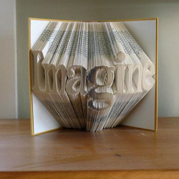 Best Selling Items - Unique Present - Custom Folded Book Sculpture -  Imagine - Your Choice of Words - Unique Boyfriend Girlfriend GiftBest Selling Items -