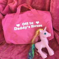 Off To Daddy's House Duffel Bag- Pink