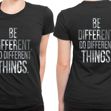 Kendrick Lamar Quote Be Different 2 Sided Womens T Shirt