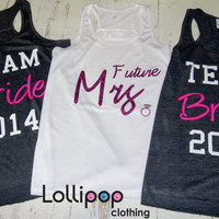 Bridal set of  Tanks.Team Bride 2014. Future Mrs. wedding Gift .Bridesmaid tank.Bachelorette party.maid of Honor.Mother of the Bride