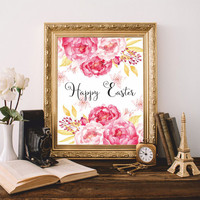 Easter Print Printable art Happy Easter Print Christian wall art Christian quote Watercolor flowers Easter gift 8x10 Digital file SALE
