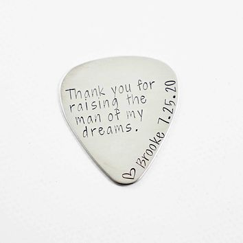 """""""Thank you for raising the man of my dreams"""" Hand stamped Guitar Pick with NAME and DATE"""