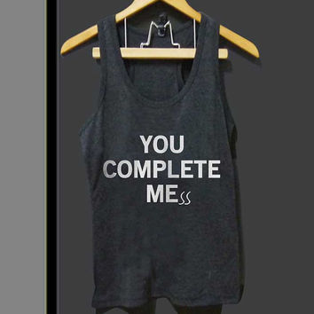 You Complete Mess for Tank top Mens and Tank top Girls ZeroSaint custom