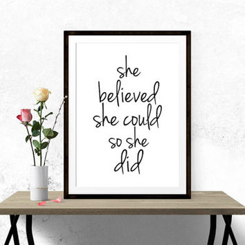 She Believed She Could So She Did, Art Print, Motivational Poster
