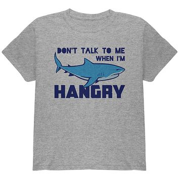 Shark Sharks Don't Talk to me Hangry Youth T Shirt