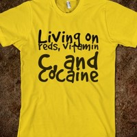 GREATFUL DEAD SHIRTS : LIVING ON REDS, VITAMIN C, AND COCAINE