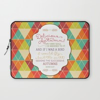 Delicious Autumn - Quote by George Eliot Art Laptop Sleeve by Noonday Design