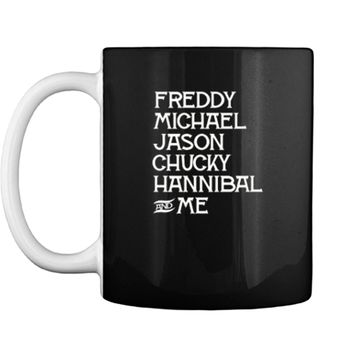 Freddy Michael Jason Chucky Hannibal & Me Halloween  Mug