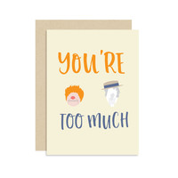 You're Too Much - Heat and Snow Miser - Year Without A Santa Clause - Christmas Holiday Seasonal Card Gift - Modern Cute Fun 5x7