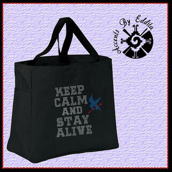 The ORIGINAL Hunger Games Inspired Keep Calm and Stay ALIVE Sturdy Rhinestone Tote Bag (your choice of color) Mockingjay