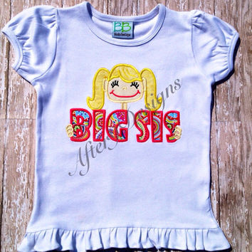 Big sis sister with girl applique shirt also by AfterNineDesigns